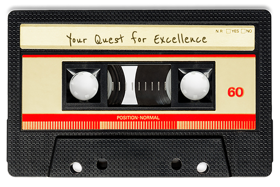 Your Quest for Excellence Cassette